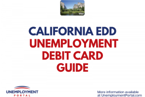 """California EDD Unemployment Debit Card Guide"""