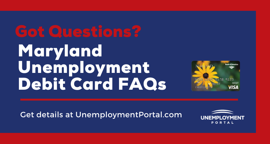 """Maryland Unemployment Debit Card FAQs"""
