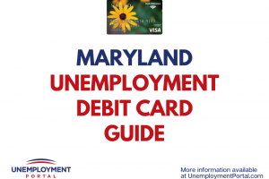 """Maryland Unemployment Debit Card Guide"""