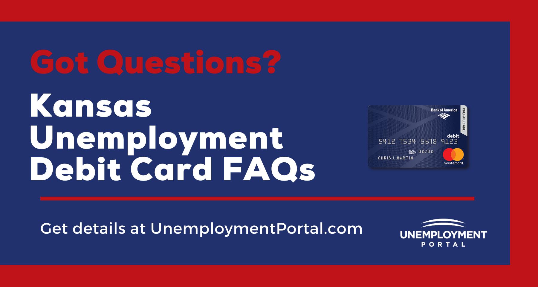 """""""Kansas Unemployment Debit Card FAQs"""""""