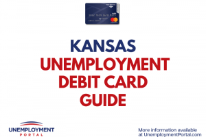 """Kansas Unemployment Debit Card Guide"""