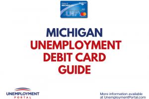 Michigan Unemployment Debit Card Guide