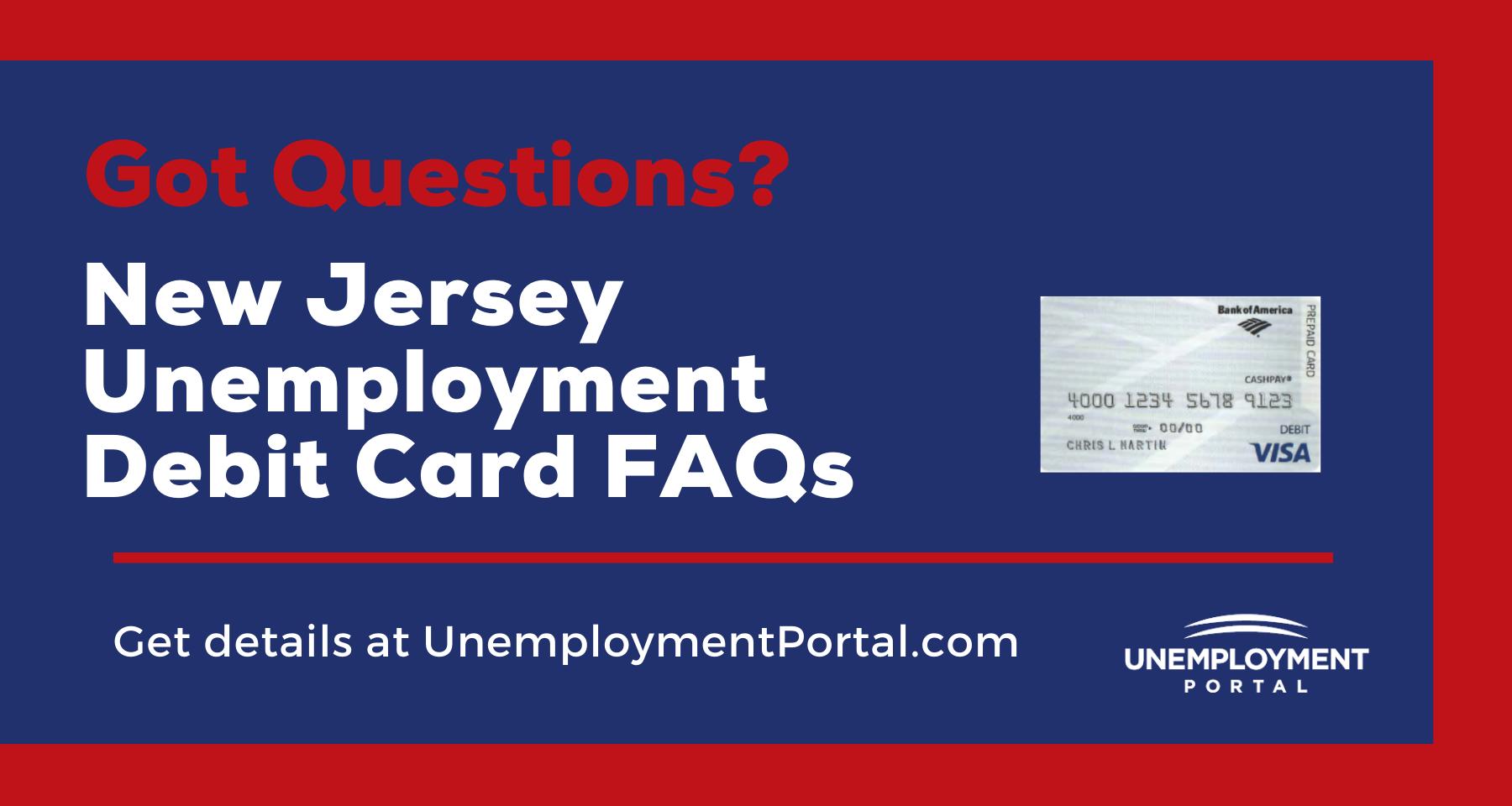 """""""New Jersey Unemployment Debit Card FAQs"""""""