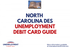 """North Carolina DES Unemployment Debit Card Guide"""