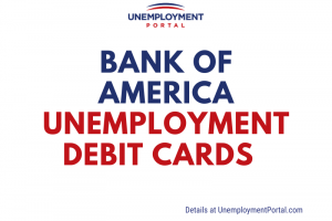 """""""BOA Unemployment Debit Card Balance and Phone Number"""""""