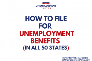 """How to File for Unemployment Benefits"""