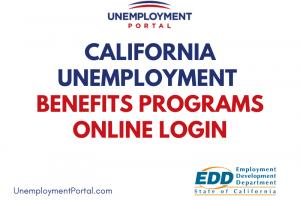 """California unemployment Benefits Programs Online Login"""