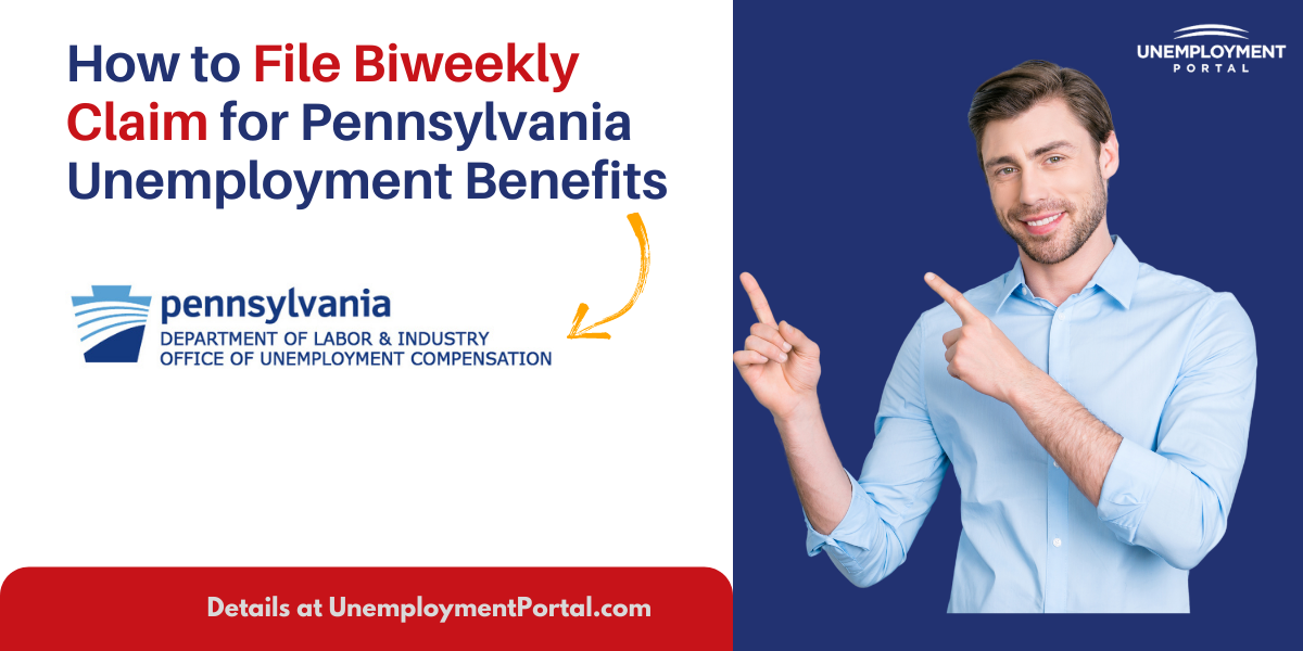 """""""File Biweekly Claim for Pennsylvania Unemployment"""""""