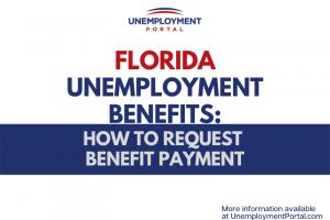 """""""Florida Unemployment - Request Benefit Payment"""""""