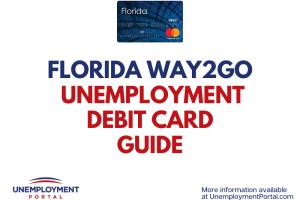 """""""Florida Way2Go Unemployment Debit Card Guide"""""""