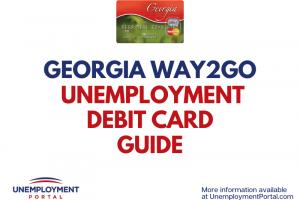 Georgia Way2Go Unemployment Debit Card Guide