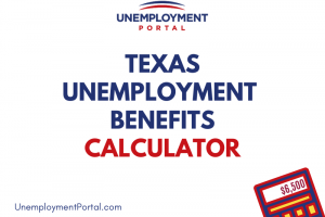 """""""How do you calculate unemployment benefits in Texas"""""""