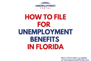 """""""How to File for Unemployment Benefits in Florida"""""""