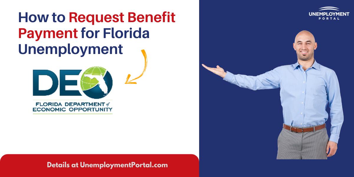 """Request Benefit Payment for Florida Unemployment"""