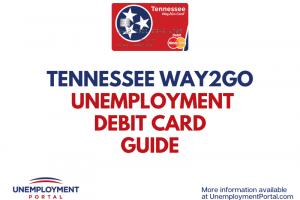 """Tennessee Way2Go Unemployment Debit Card Guide"""