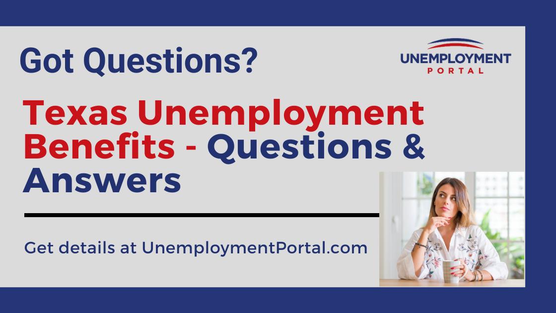 """Texas Unemployment FAQs"""