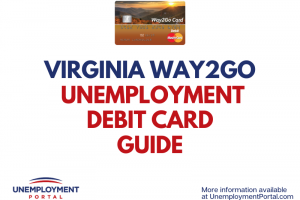 """Virginia Way2Go Unemployment Debit Card Guide"""