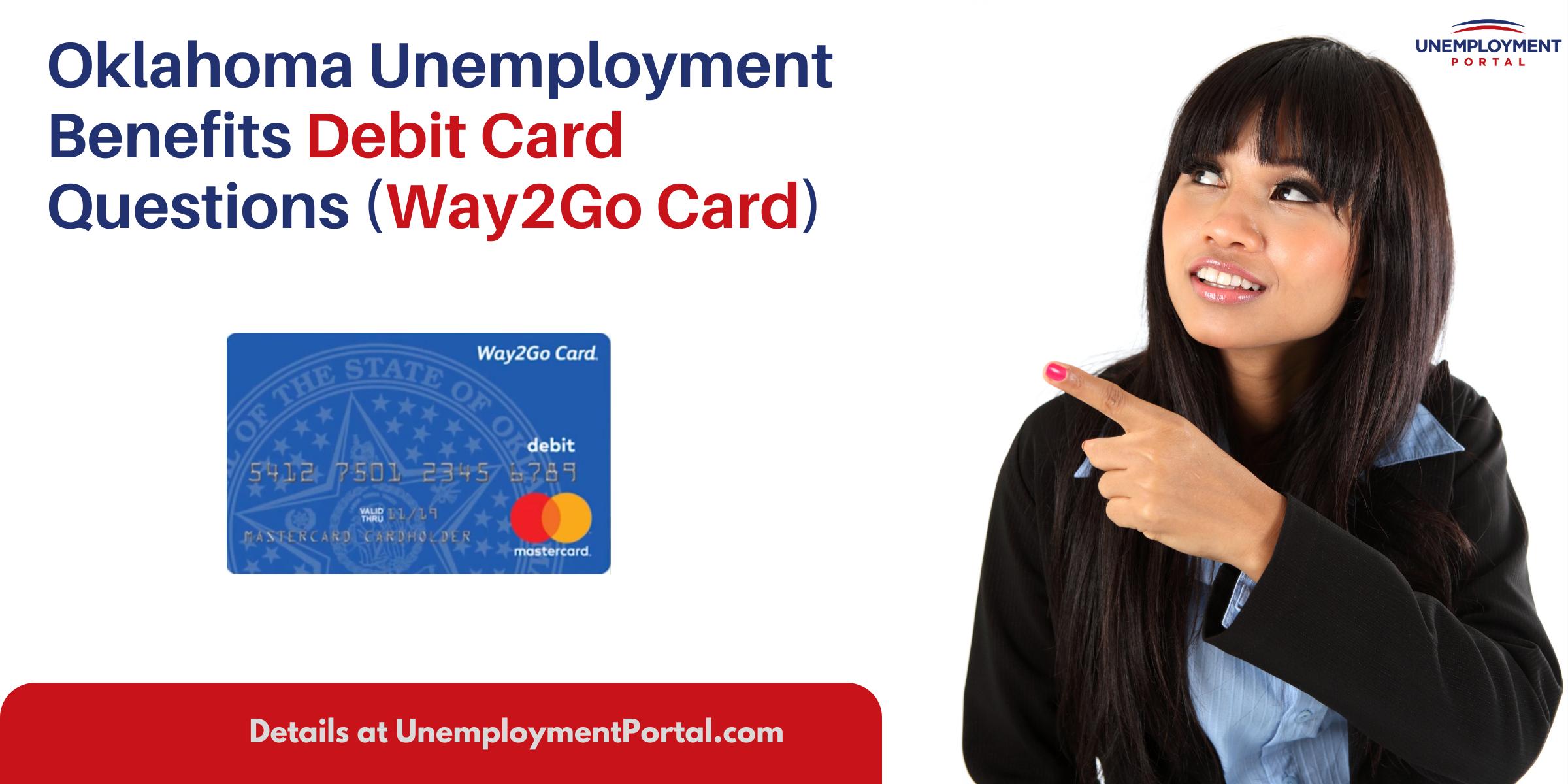 """""""Oklahoma Unemployment Debit Card Questions"""""""
